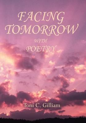 Facing Tomorrow with Poetry (Hardback)