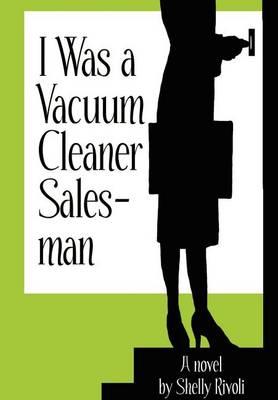 I Was a Vacuum Cleaner Salesman (Hardback)