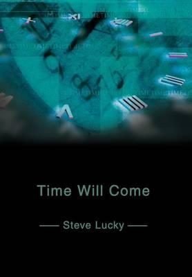 Time Will Come (Hardback)