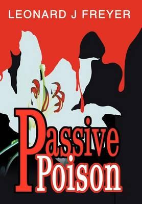 Passive Poison (Hardback)
