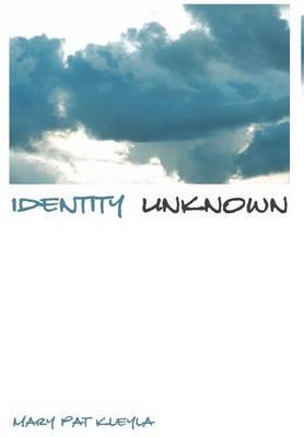 Identity Unknown (Hardback)