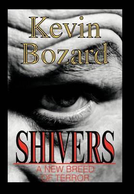 Shivers: A New Breed of Terror (Hardback)