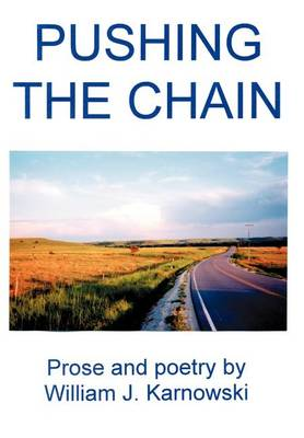 Pushing the Chain (Hardback)