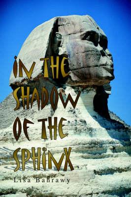 In the Shadow of the Sphinx (Hardback)