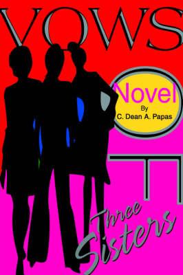 Vows of Three Sisters (Hardback)