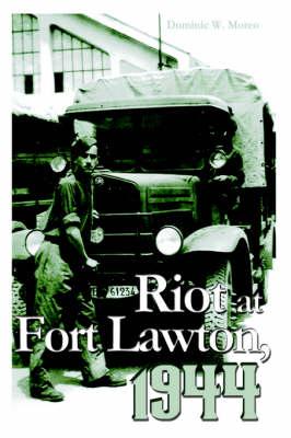 Riot at Fort Lawton, 1944 (Hardback)