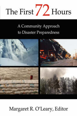 The First 72 Hours: A Community Approach to Disaster Preparedness (Hardback)