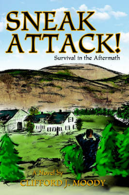 Sneak Attack!: Survival in the Aftermath (Hardback)