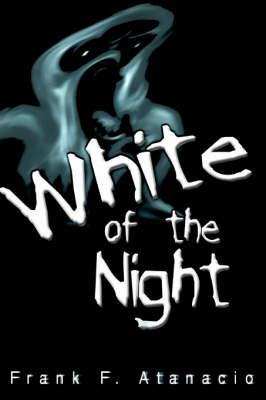 White of the Night (Hardback)