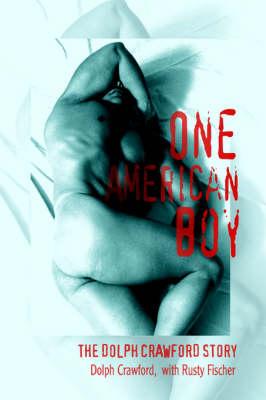 One American Boy: The Dolph Crawford Story (Hardback)