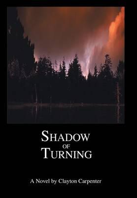 Shadow of Turning (Hardback)