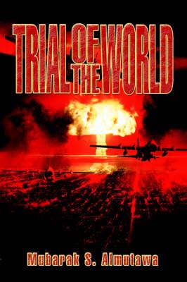 Trial of the World (Hardback)