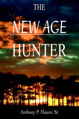 The New Age Hunter (Hardback)