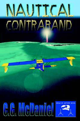 Nautical Contraband: A Krewe of Jupiter Novel (Hardback)