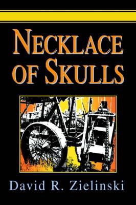 Necklace of Skulls (Hardback)