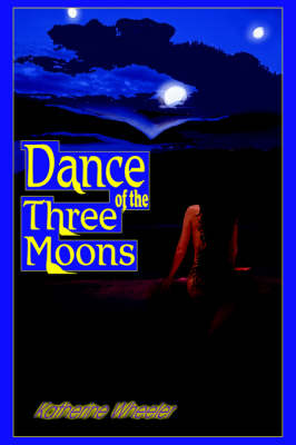 Dance of the Three Moons (Hardback)