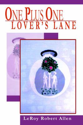 One Plus One Lover's Lane (Hardback)