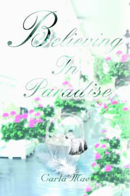 Believing in Paradise (Hardback)