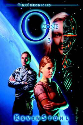 Time Chronicles Ozone: O3 (Hardback)