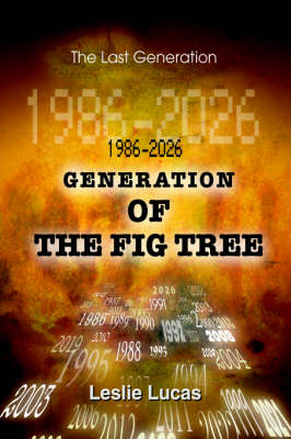 1986-2026 Generation of the Fig Tree: The Last Generation (Hardback)