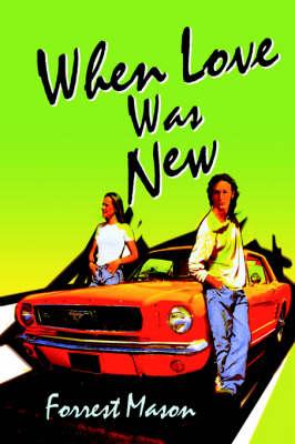 When Love Was New (Hardback)
