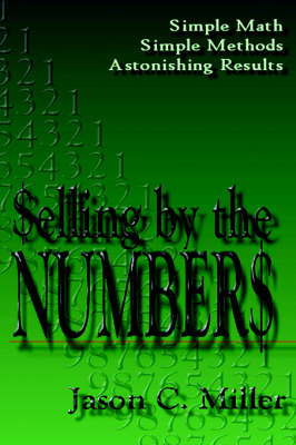 Selling by the Numbers (Hardback)
