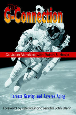 The G-Connection: Harness Gravity and Reverse Aging (Hardback)