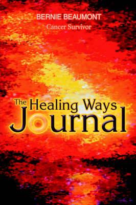 The Healing Ways Journal (Hardback)