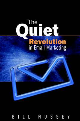 The Quiet Revolution in Email Marketing (Hardback)
