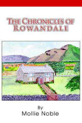 The Chronicles of Rowandale (Hardback)