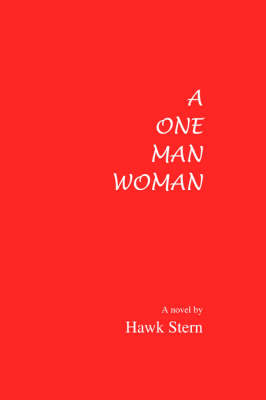 A One Man Woman (Hardback)
