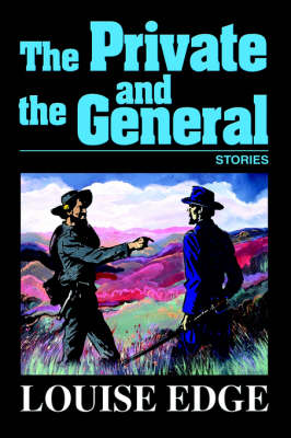The Private and the General: Stories (Hardback)