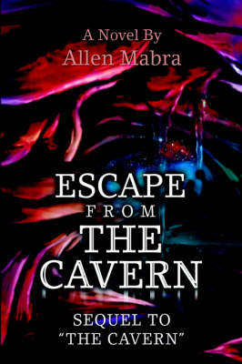 Escape from the Cavern (Hardback)