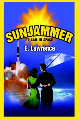 Sunjammer: To Sail in Space (Hardback)