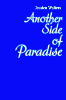 Another Side of Paradise (Hardback)