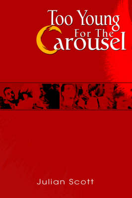 Too Young for the Carousel (Hardback)