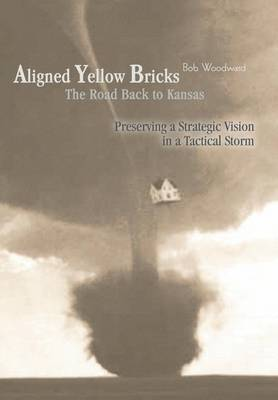 Aligned Yellow Bricks: The Road Back to Kansas (Hardback)