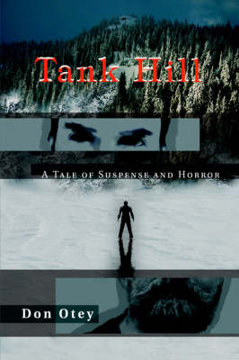 Tank Hill: A Tale of Suspense and Horror (Hardback)