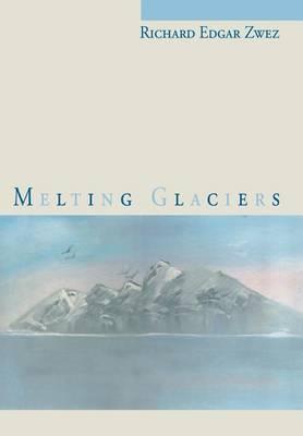 Melting Glaciers (Hardback)
