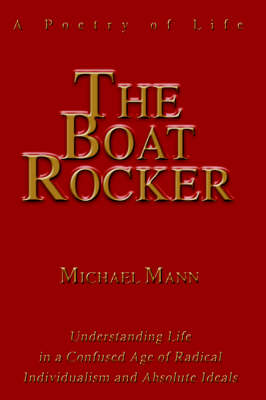 The Boat Rocker: A Poetry of Life (Hardback)
