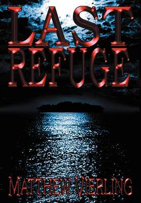 Last Refuge (Hardback)