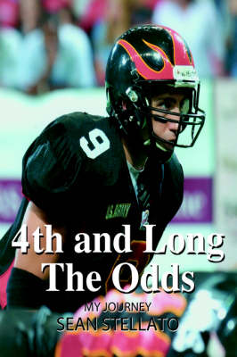 4th and Long the Odds: My Journey (Hardback)