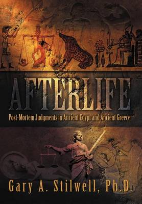 Afterlife: Post-Mortem Judgments in Ancient Egypt and Ancient Greece (Hardback)