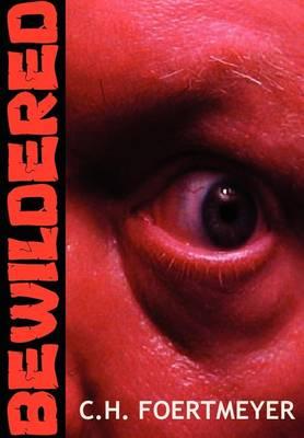 Bewildered (Hardback)