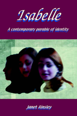 Isabelle: A Contemporary Parable of Identity (Hardback)