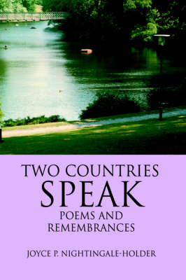 Two Countries Speak: Poems and Remembrances (Hardback)
