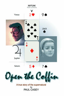Open the Coffin: A True Story of the Supernatural (Hardback)