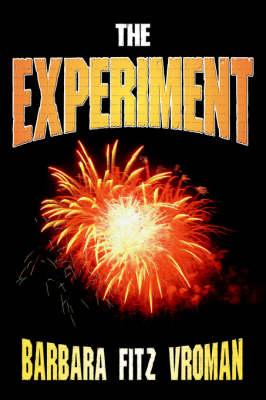 The Experiment (Hardback)
