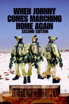 When Johnny Comes Marching Home Again: Three Soldiers, Three Wars (Hardback)