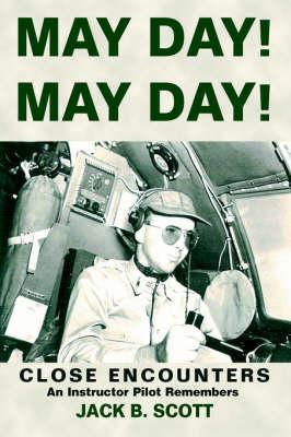 May Day! May Day!: Close Encounters (Hardback)